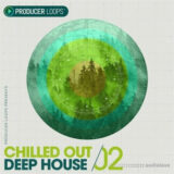 Producer Loops Chilled Out Deep House Vol.2 [WAV, MiDi]