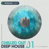 Producer Loops Chilled Out Deep House Vol.1 [WAV, MiDi]