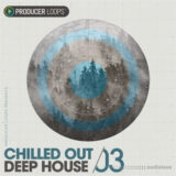 Producer Loops Chilled Out Deep House Vol.3 [MULTiFORMAT]