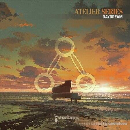Musical Sampling Atelier Series: Daydream