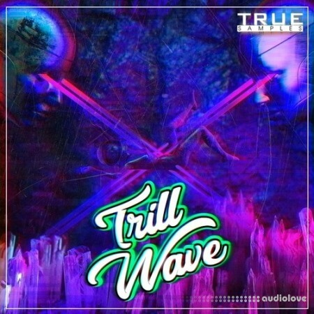 True Samples Trill Wave
