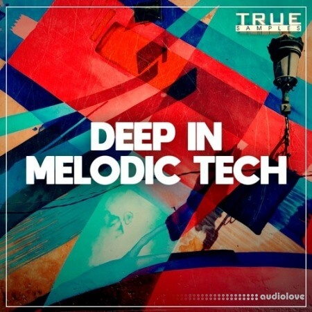 True Samples Deep In Melodic Tech