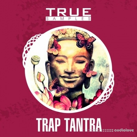 True Samples Trap Tantra