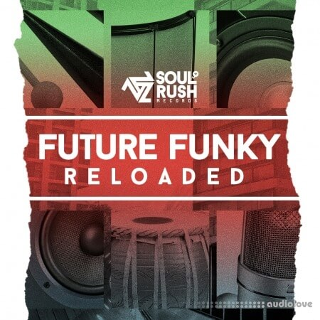Soul Rush Records Future Funky Reloaded