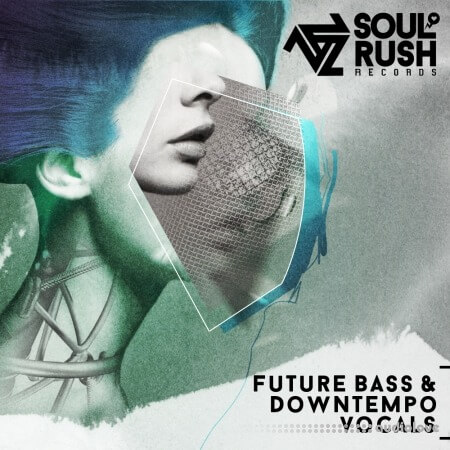 Soul Rush Records Future Bass And Downtempo Vocals