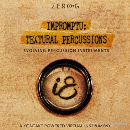 Zero-G Impromptu Textural Percussions