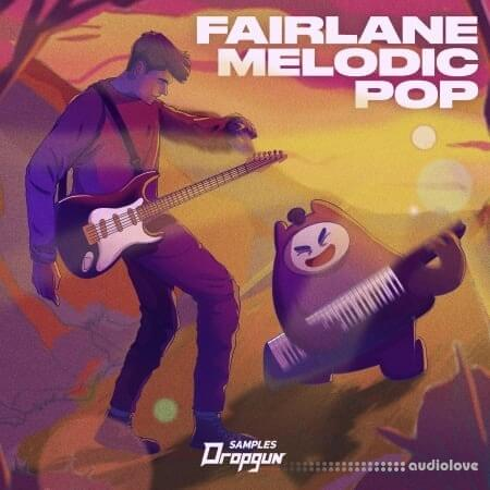 Dropgun Samples Fairlane Melodic Pop