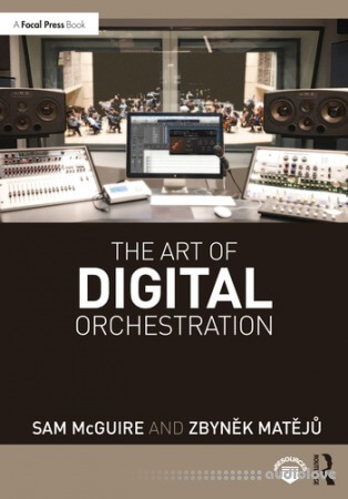 The Art of Digital Orchestration