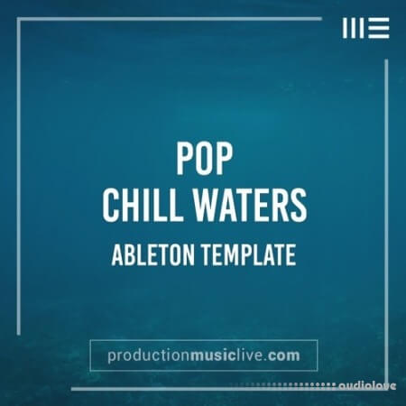 Production Music Live Chill Waters Ableton Template