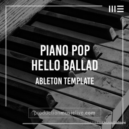 Production Music Live Hello Piano Ballad Ableton Template