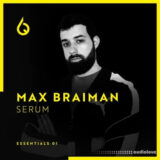 Freshly Squeezed Samples Max Braiman Serum Essentials [Synth Presets]