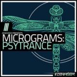 Zenhiser Micrograms: Psytrance [WAV, MiDi]