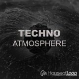 House Of Loop Techno Atmosphere [WAV]