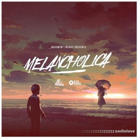 Black Octopus Sound Basement Freaks Presents Melancholica