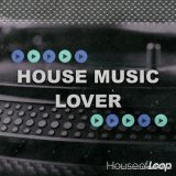 House Of Loop House Music Lover [MULTiFORMAT]