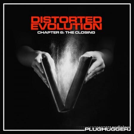Plughugger Distorted Evolution 6 The Closing