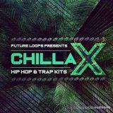 Future Loops Chillax Hip Hop And Trap Kits [WAV]