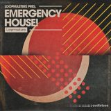 Loopmasters Emergency House [MULTiFORMAT]