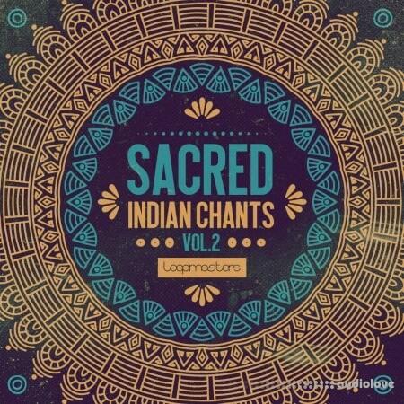 Loopmasters Sacred Indian Chants Volume 2