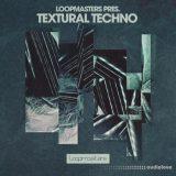 Loopmasters Textural Techno [MULTiFORMAT]