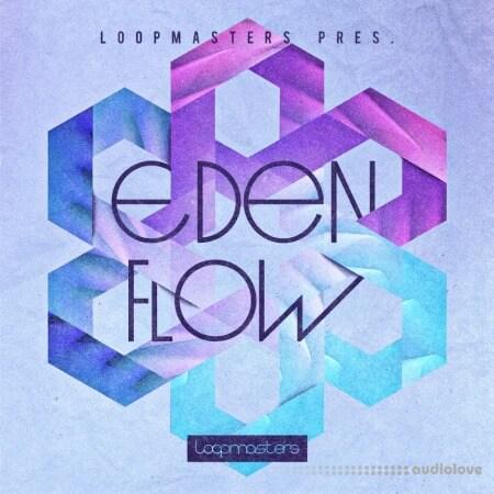Loopmasters Eden Flow