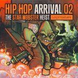 Loopmasters Hip Hop Arrival Volume 2 The Star Mobster Heist [MULTiFORMAT]