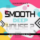 Loopoholics Smooth Deep House 2 Construction Kits [WAV, MiDi]