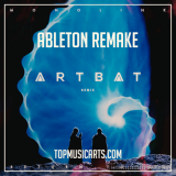 Top Music Arts Monolink Return To Oz ARTBAT Remix Ableton Remake (Melodic House Template) [Synth Presets, DAW Templates]