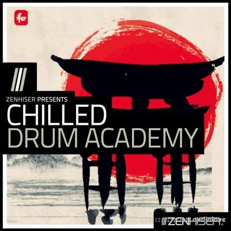 Zenhiser Chilled Drum Academy
