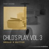 That Sound Child's Play, Vol.3 Bread x Butter [WAV]