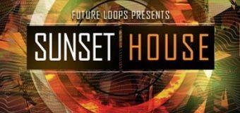 Future Loops Sunset House [WAV, MiDi]