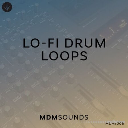MDM Sounds Lo-Fi Drum Loops