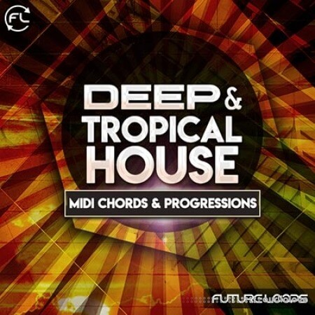 Future Loops Deep and Tropical House